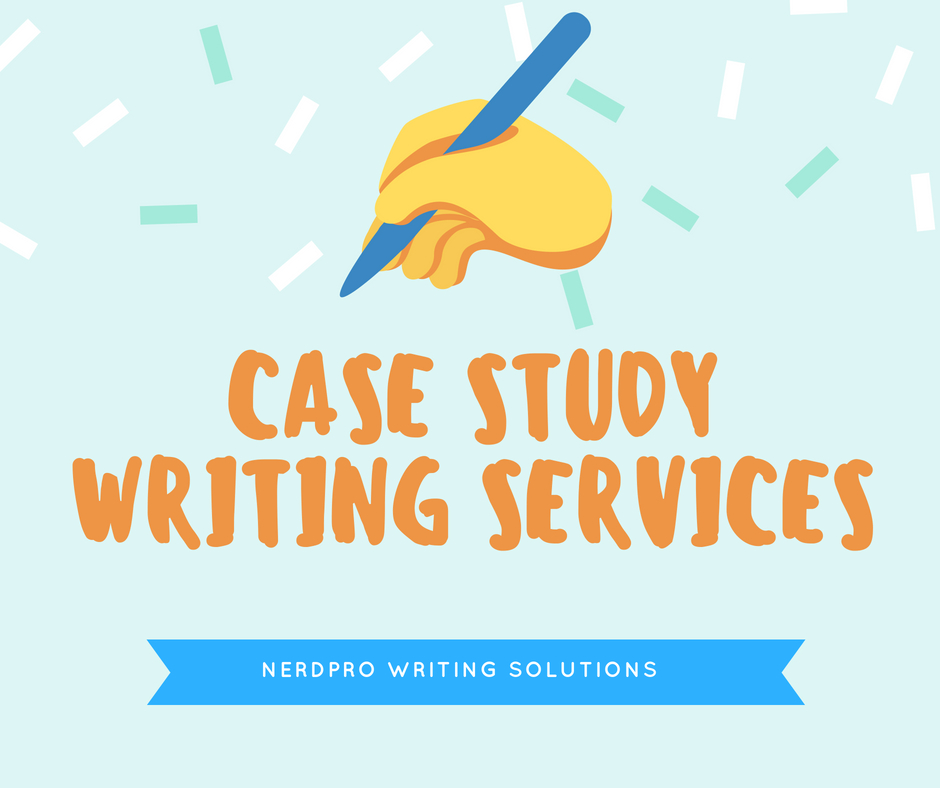 Online Researches: Case study writing service homework for ...